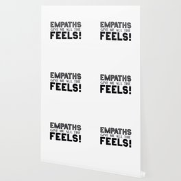 Empaths Give Me All The Feels! Wallpaper