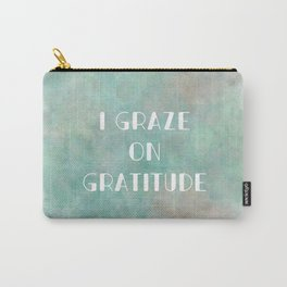 I Graze on Gratitude Motivation (white) Carry-All Pouch