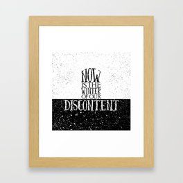 Now is the Winter of Our Discontent Framed Art Print