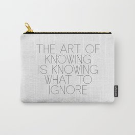 The Art Of Knowing Carry-All Pouch