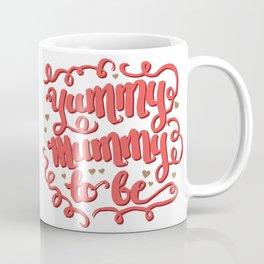 yummy mummy to be Coffee Mug