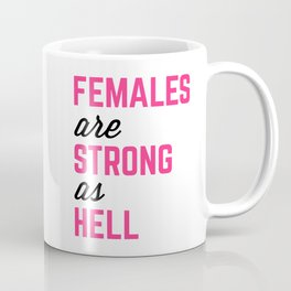 Females Strong Hell Gym Quote Coffee Mug