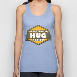 This is the best and funniest tee shirt that's perfect for you HUG DEALER Unisex Tank Top
