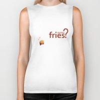 fries Biker Tanks featuring Wanna Fries? by Berta Merlotte