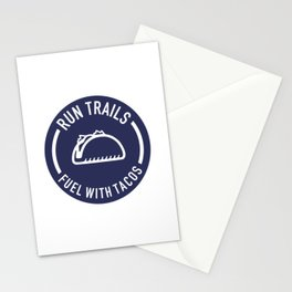 Run Trails Fuel With Tacos Stationery Cards