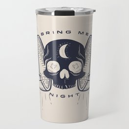 Kill the Sun, Bring Me Night Travel Mug