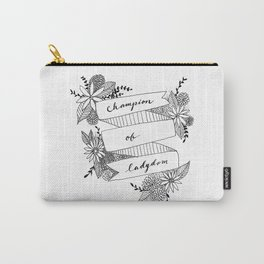 Champion of Ladydom No. 3 Carry-All Pouch