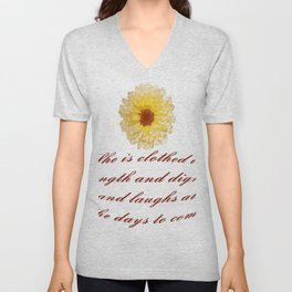 She Is Clothed With Strength And Dignity Proverbs 31:25 Unisex V-Neck