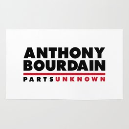 ANTHONY BOURDAIN - PARTS UNKNOWN Rug