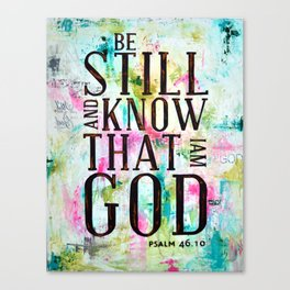Psalm 46:10  Canvas Print