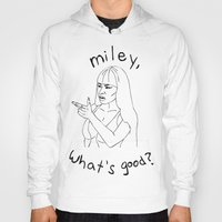 nicki Hoodies featuring MILEY, WHAT'S GOOD? by neysalovescats