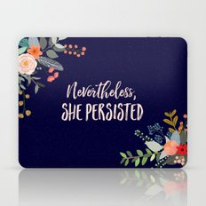 Nevertheless, She Persisted Laptop & iPad Skin