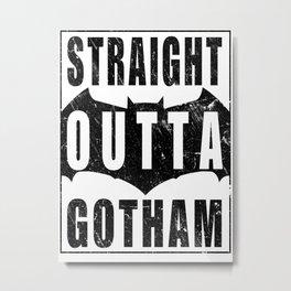 Straight Outta Gotham Metal Print