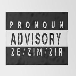 Pronoun Advisory (Ze/Zim) Throw Blanket