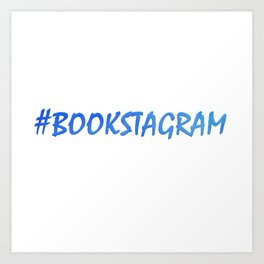 #BOOKSTAGRAM in blue Art Print