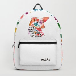 My life is the only thing I have. Go Vegan. Backpack