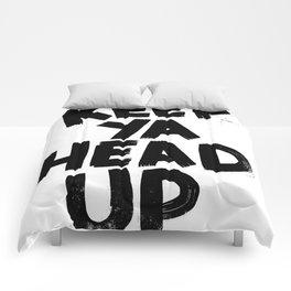 keep ya head up Comforters