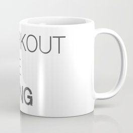 I workout to be strong Coffee Mug