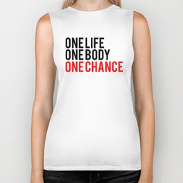 One Body One Life One Chance Fitness & Bodybuilding Motivation Quote Biker Tank