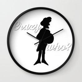 Crazy Who? Wall Clock