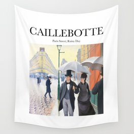 Caillebotte - Paris Street; Rainy Day Wall Tapestry