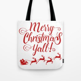 MERRY CHRISTMAS YALL Tote Bag