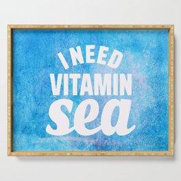 I Need Vitamin Sea Blue Serving Tray