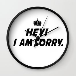 I Am Sorry Wall Clock
