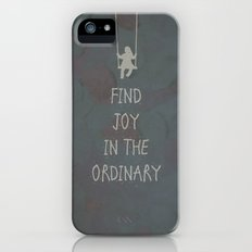 Find joy in the ordinary quotes Slim Case iPhone (5, 5s)