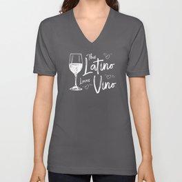Funny Wine Design - This Latino Loves Vino Unisex V-Neck