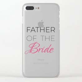 Father Of The Bride Bachelorette Party | Father In Law Shirt | Wedding T-shirt | Wedding Gift For Clear iPhone Case