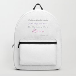 The Greatest of these is LOVE Backpack