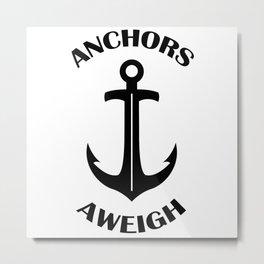 Anchors Aweigh 3 Metal Print
