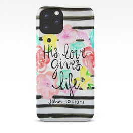 His Love iPhone Case