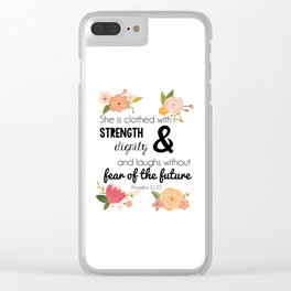 Proverbs 31:25 Clear iPhone Case