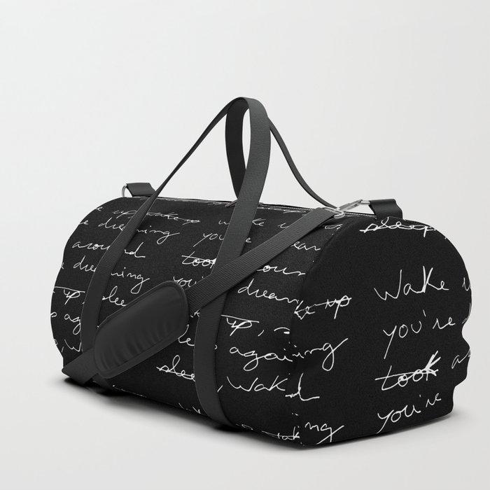 Wake up, you're dreaming... Duffle Bag