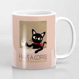 Have a coffee? Coffee Mug