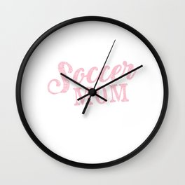 """Looking For Kicking Tee For Your Mother Saying """"Soccer Mom"""" T-shirt Design Soccer Sports Mommy Wall Clock"""
