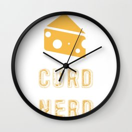 Curd Nerd Cheese Lover product Wall Clock