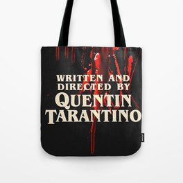 Written + Directed by Quentin Tarantino. Tote Bag