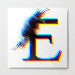 "The letter ""E"" -2 Metal Print"