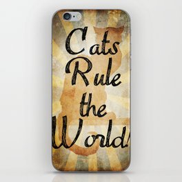 Cats Rule the World iPhone Skin