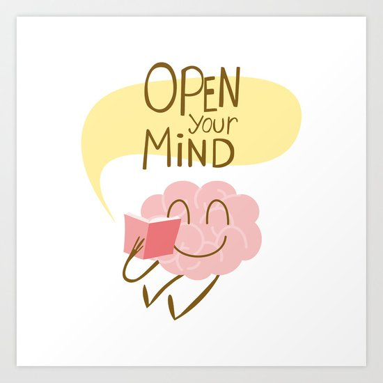 Open Your Mind Reading Art Print