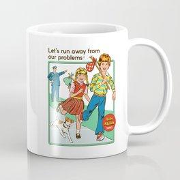 Let's Run Away Coffee Mug