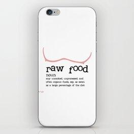 Raw Food Diet unisex iPhone Skin