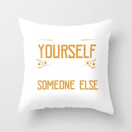 Motivational Statement Self Esteem Self Confidence Never Lose Yourself Gift Throw Pillow
