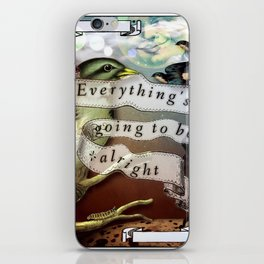 Everything's Going To Be Alright iPhone Skin