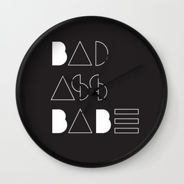 Bad Ass Babe B&W Wall Clock