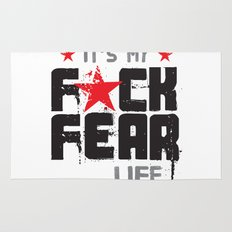 F★CK FEAR (it's YOUR life) Rug