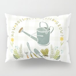 How Does Your Garden Grow? Pillow Sham